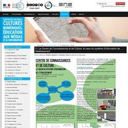 11. Le Centre de Connaissances et de Culture, le cœur du système d'information de l'établissement