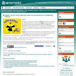 Légajeu, jeu de l'oie en ligne pour tester ses connaissances sur la législation Internet