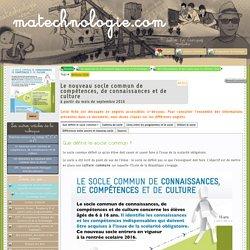 Le nouveau socle commun de compétences, de connaissances et de culture - matechnologie.com