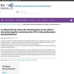 La démarche de centre de connaissances et de culture : une préoccupation commune des CPE et des professeurs documentalistes