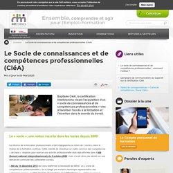 Le Socle de connaissances et de compétences professionnelles (CléA)
