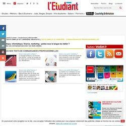 Tous les tests sur les connaissances professionnelles sur letudiant.fr