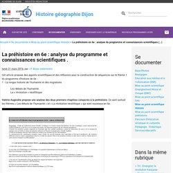 La préhistoire en 6e : analyse du programme et connaissances scientifiques