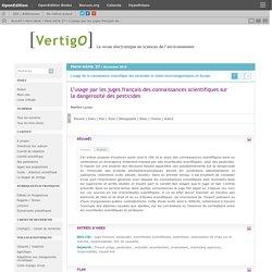 VERTIGO - DEC 2016 - L'usage par les juges français des connaissances scientifiques sur la dangerosité des pesticides