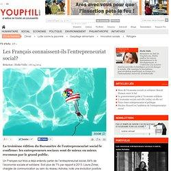 Les Français connaissent-ils l'entrepreneuriat social?