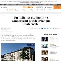 En Italie, les étudiants ne connaissent plus leur langue maternelle - La Croix