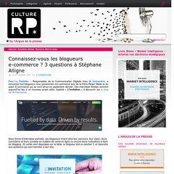 Connaissez-vous les blogueurs e-commerce ? 3 questions à Stéphane Alligne