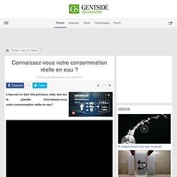 Video - Connaissez-vous votre consommation réelle en eau ? - Maxisciences