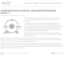 """Connaissez-vous le e-NPS ou """"Employee Net Promoter Score"""" ?"""