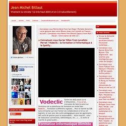 vous Xavier Sillon from Levallois-Perret ? Vodeclic : la formation à l'informatique à la Spotify..
