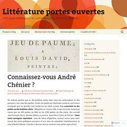Connaissez-vous André Chénier ?