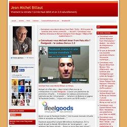 vous Michael Amar from Palo Alto ? Ifeelgoods : le cadeau Bonux 2.0