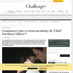 """Connaissez-vous ce nouveau métier de """"Chief Freelance Officer""""?"""