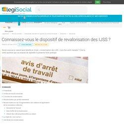 Connaissez-vous le dispositif de revalorisation des IJSS ? LégiSocial