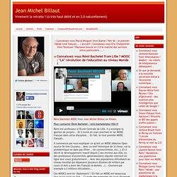 """Connaissez-vous Rémi Bachelet from Lille ? MOOC : """"LA"""" révolution de l'éducation au niveau Monde"""