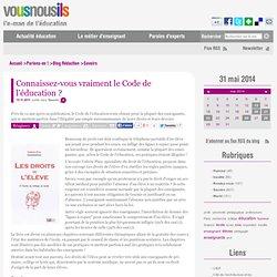Connaissez-vous vraiment le Code de l'éducation ?