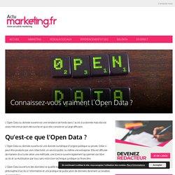 Connaissez-vous vraiment l'Open Data ?
