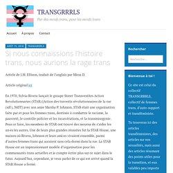 Si nous connaissions l'histoire trans, nous aurions la rage trans – Trans Grrrrls