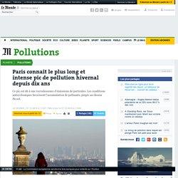 Paris connaît le plus long et intense pic de pollution hivernal depuis dix ans