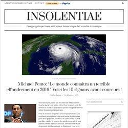 """Michael Pento: """"Le monde connaîtra un terrible effondrement en 2016."""" Voici les 10 signaux avant-coureurs !"""