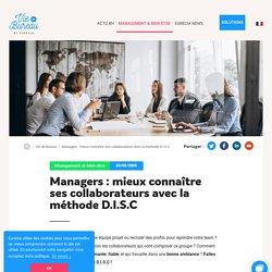Managers : mieux connaître ses collaborateurs avec la méthode D.I.S.C