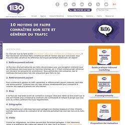 10 moyens de faire connaître son site et générer du trafic