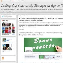 10 Pages Facebook à suivre pour tout connaitre en Community Management et Médias Sociaux
