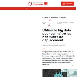 Utiliser le big data pour connaître les habitudes de déplacement