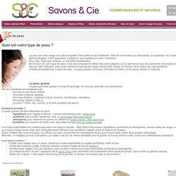 Type de peau, Connaitre diagnostic Types de peau - sur Savons & Cie