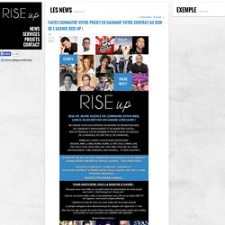 Faites connaitre votre projet en gagnant votre contrat au sein de l'agence Rise Up !