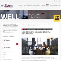 Faire connaître son blog grâce au guestposting