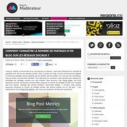 Comment connaître le nombre de partages d'un blog sur les réseaux sociaux ?