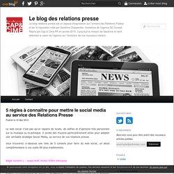 5 règles à connaître pour mettre le social media au service des Relations Presse