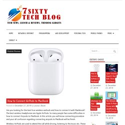 How to Connect AirPods to MacBook - 7Sixty - Tech Blog