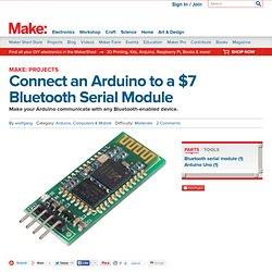 Connect an Arduino to a $7 Bluetooth Serial Module