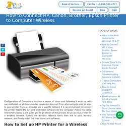 How to Connect HP, Canon, Brother, Epson Printer to Computer Wireless