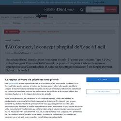 TAO Connect, le concept phygital de Tape à l'oeil