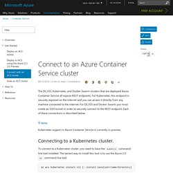 Connect to an Azure Container Service cluster