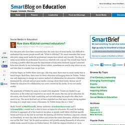 How does #Edchat connect educators? SmartBlogs