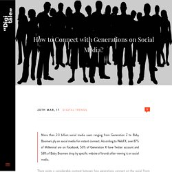 How to Connect with Generations on Social Media?