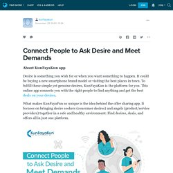 Connect People to Ask Desire and Meet Demands: kunfayakun — LiveJournal
