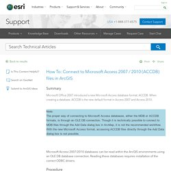 How To: Connect to Microsoft Access 2007 / 2010 (ACCDB) files in ArcGIS