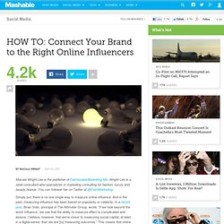 HOW TO: Connect Your Brand to the Right Online Influencers