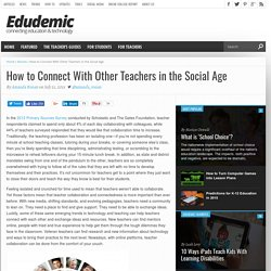 How to Connect With Other Teachers in the Social Age