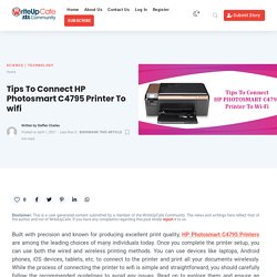 Tips To Connect HP Photosmart C4795 Printer To wifi