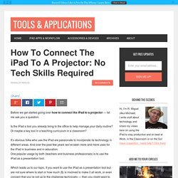How To Connect The iPad To A Projector: No Tech Skills Needed