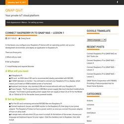 Connect Raspberry Pi to QNAP NAS - Lesson 1 - QNAP QIoT
