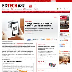 3 Ways to Use QR Codes to Connect School and Home
