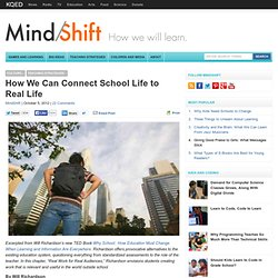 How We Can Connect School Life to Real Life