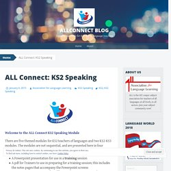ALL Connect: KS2 Speaking